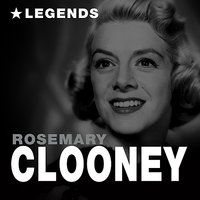 Legends — Rosemary Clooney