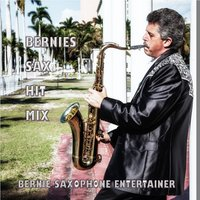Bernies Sax Hit Mix — Bernie Saxophone Entertainer