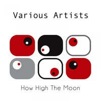 How High The Moon — Джордж Гершвин