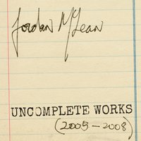 UnComplete Works — Jordan McLean, Piano Music & Song Trio, Cadillac Moon Ensemble