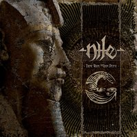 Those Whom The Gods Detest — Nile