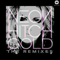 Gold Remix EP — Neon Hitch