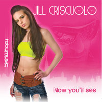 Now You'll See — Jill Criscuolo