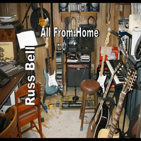All From Home — Russ Bell