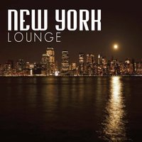 New York Lounge: Chill Out — Peter Ellis