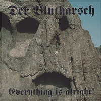 Everything Is Alright! — Der Blutharsch
