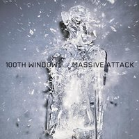 100th Window — Massive Attack