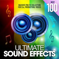 Ultimate Sound Effects Best 100 — Merrick Lowell