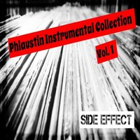 Phlaustin Instrumental Collection, Vol.1 — Side Effect
