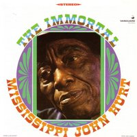 The Immortal — Mississippi John Hurt