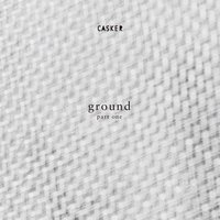 ground part 1 — 캐스커