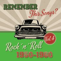 Remember this Songs? - Rock´n´Roll of 1950-1960, Vol.4 — сборник
