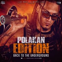 Polakan Edition - Back To The Underground — Polaco