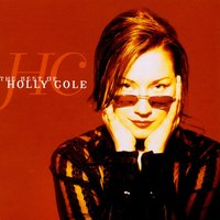 The Best Of Holly Cole — Holly Cole
