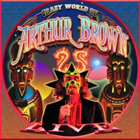 Live at High Voltage — The Crazy World Of Arthur Brown