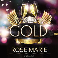 Golden Hits — Rose Marie
