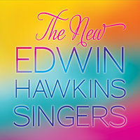 The New Edwin Hawkins Singers — Edwin Hawkins
