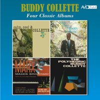 Four Classic Albums (Calm, Cool & Collette / Marx Makes Broadway / Nice Day with Buddy Collette / Polyhedric) — Buddy Collette