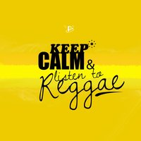 Keep Calm and Listen to Reggae — сборник