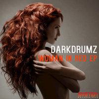 Woman In Red EP — DarkDrumz