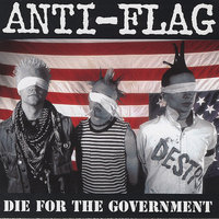 Die For The Government — Anti-Flag