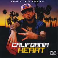 California Heart — Cadillac Mike