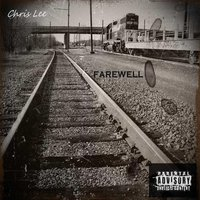 Farewell — Chris Lee