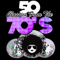 50 Classics from the 70's — сборник