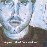 Third Floor Sessions — Eugene