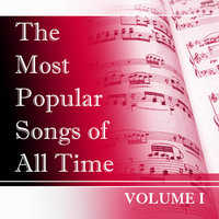 The Most Popular Songs of All Time, Vol. 1 — сборник