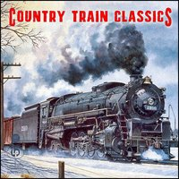 Country Train Classics — сборник