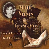 Sings Old and New Shoes - From a Quartet to a Big Band — Millie Vernon