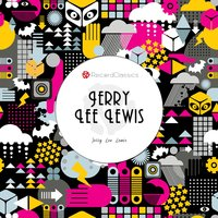 Great Balls of Fire — Jerry Lee Lewis