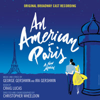 An American in Paris — Original Broadway Cast of An American in Paris