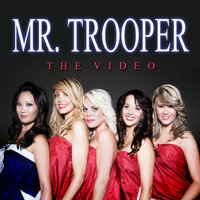 Mr. Trooper — Astara Mink
