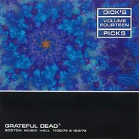 Dick's Picks Vol. 14: 11/30/73 & 12/2/73 (Boston Music Hall, Boston, MA) — Grateful Dead