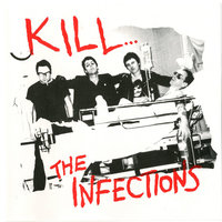 Kill... — The Infections