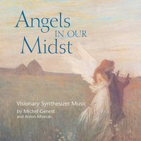 Angels In Our Midst — Michel Genest, Anton Mizerak