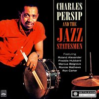 Charles Persip and the Jazz Statesmen — Charlie Persip and The Jazz Statesmen