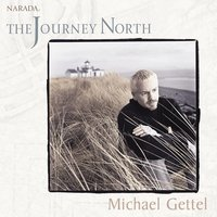The Journey North — Michael Gettel