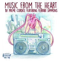 Music from the Heart — Preme Cordice