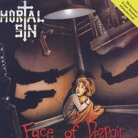 Face of Despair — Mortal Sin