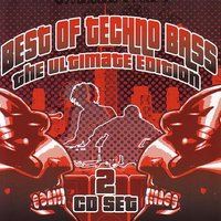 Best of Techno Bass: The Ultimate Edition — сборник