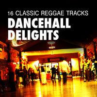 Dancehall Delights - 16 Classic Reggae Tracks — Alton Ellis