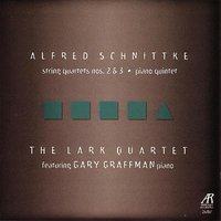 Schnittke: String Quartets Nos. 2 & 3, Piano Quintet — The Lark Quartet, Альфред Гарриевич Шнитке