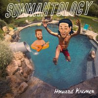 Summahtology — Howard Kremer