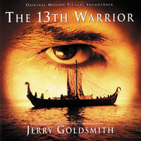 The 13th Warrior — Jerry Goldsmith