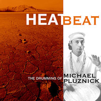 Heat Beat — Michael Pluznick