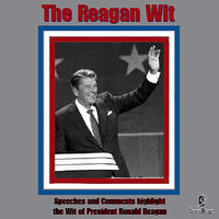 The Reagan Wit — Ronald Reagan