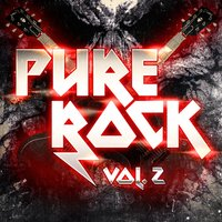 Pure Rock, Vol. 2 (All the Greatest 70s, 80s and 90s Rock and Hard-Rock Hits) — The Rock Masters